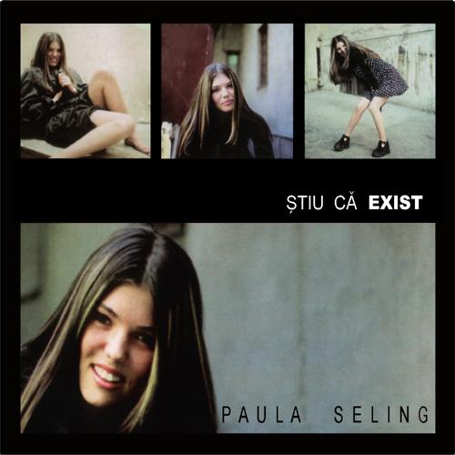 Paula Seling Stiu ca exist