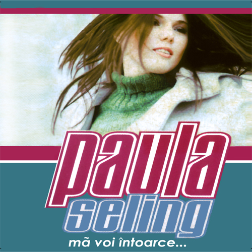 Paula Seling Ma voi intoarce